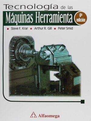 TECNOLOGÍA DE LAS MÁQUINAS HERRAMIENTA