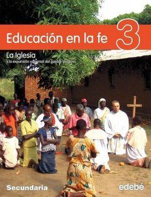 EDUCACIÓN EN LA FE 3