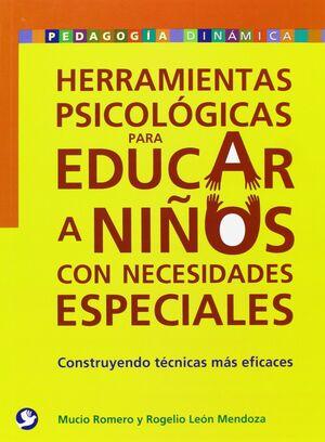 HERRAMIENTAS PSICOLÓGICAS PARA EDUCAR A NIÑOS CON NECESIDADES ESPECIALES