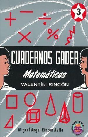 CUADERNOS GADER 3 MATEMÁTICAS