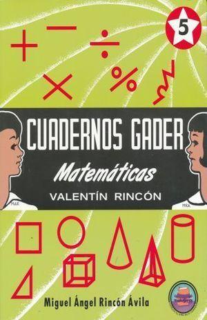 CUADERNOS GADER 5 MATEMÀTICAS