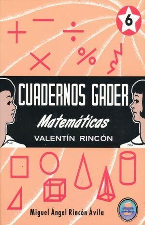 CUADERNOS GADER 6 MATEMÁTICAS