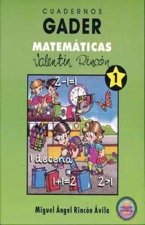 CUADERNOS GADER 1 MATEMÁTICAS