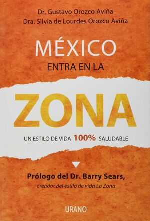 MÉXICO ENTRA EN LA ZONA