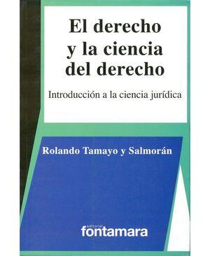 DERECHO Y LA CIENCIA DEL DERECHO, EL. INTRODUCCIÓN A LA CIENCIA JURÍDICA