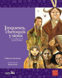 IROQUESES,CHEROQUÍS Y SIOUX
