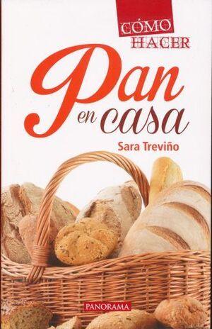COMO HACER PAN EN CASA