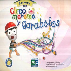 APRENDE TODO CON CIRCO, MAROMA Y GARABATOS