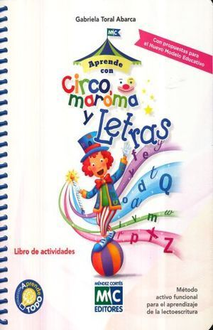 APRENDE TODO CON CIRCO, MAROMA Y LETRAS