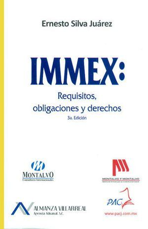 IMMEX: REQUISITOS, OBLIGACIONES  Y DERECHOS
