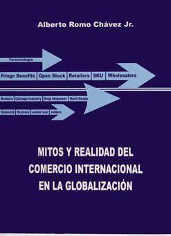 MITOS Y REALIDAD DEL COMERCIO INTERNACIONAL EN LA GLOBALIZACIÓN