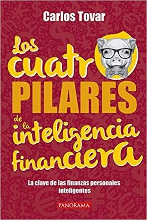 CUATRO PILARES DE LA INTELIGENCIA FINANCIERA
