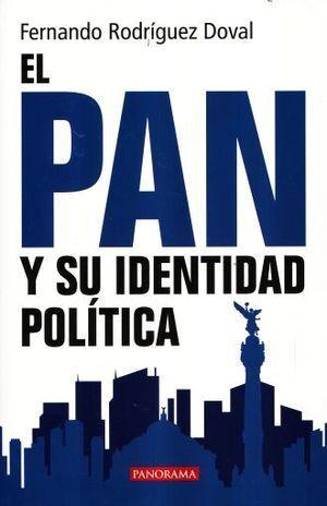 PAN Y SU IDENTIDAD POLÍTICA