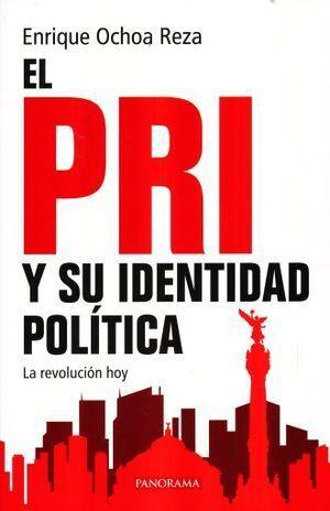 PRI Y SU IDENTIDAD POLÍTICA