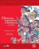 OLMECAS, ZAPOTECOS Y MIXTECOSS