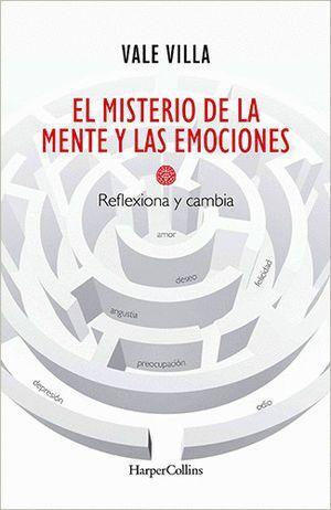 MISTERIO DE LA MENTE Y LAS EMOCIONES, EL