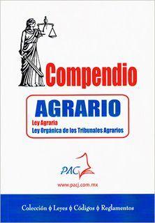COMPENDIO AGRARIO LEY ORGÁNICA DE LOS TRIBUNALES AGRARIOS 2019