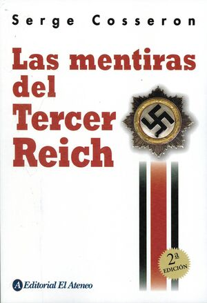 MENTIRAS DEL TERCER REICH, LAS