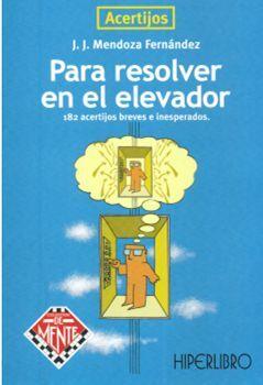 ACERTIJOS PARA RESOLVER EN ELEVADOR
