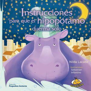 INSTRUCCIONES PARA QUE EL HIPOPÓTAMO DUERMA SOLO