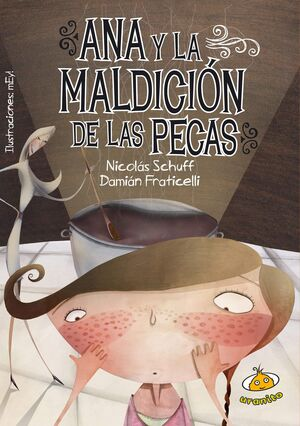 ANA Y LA MALDICIÓN DE LAS PECAS