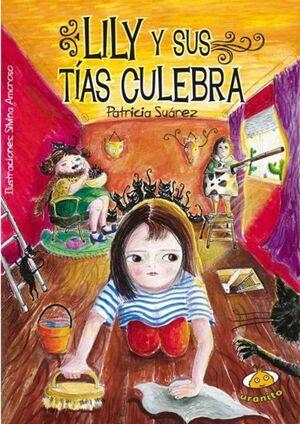 LILY Y SUS TÍAS CULEBRAS