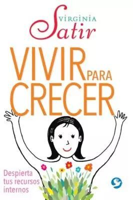 VIVIR PARA CRECER
