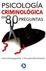 PSICOLOGÍA CRIMINOLÓGICA EN 80 PREGUNTAS