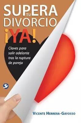 SUPERA TU DIVORCIO ¡YA!