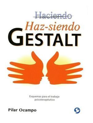 HAZ-SIENDO GESTALT
