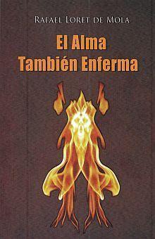 ALMA TAMBIÉN ENFERMA, EL