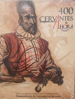 TRASCENDENCIA DE CERVANTES EN LAS ARTES