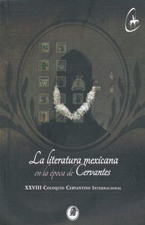 LITERATURA MEXICANA EN LA EPOCA DE CERVANTES, LA