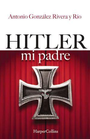 HITLER, MI PADRE