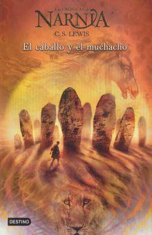 CABALLO Y EL MUCHACHO, EL. CRÓNICAS DE NARNIA