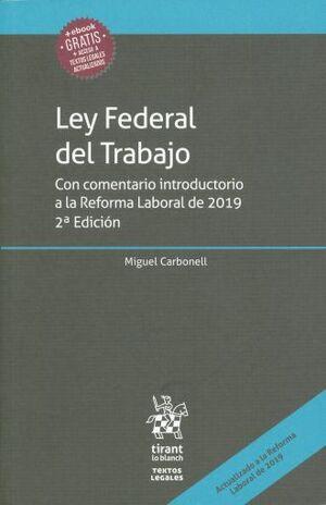 LEY FEDERAL DEL TRABAJO. 2ª EDICIÓN