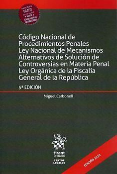 CÓDIGO NACIONAL DE PROCEDIMIENTOS PENALES LEY NACIONAL DE MECANISMOS ALTERNATIVO