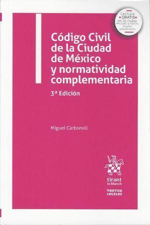 CÓDIGO CIVIL DE LA CIUDAD DE MÉXICO Y NORMATIVIDAD COMPLEMENTARIA