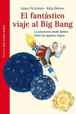 FANTÁSTICO VIAJE  AL BIG BANG, EL