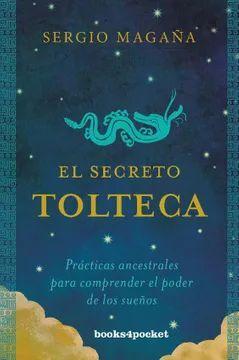 SECRETO TOLTECA, EL