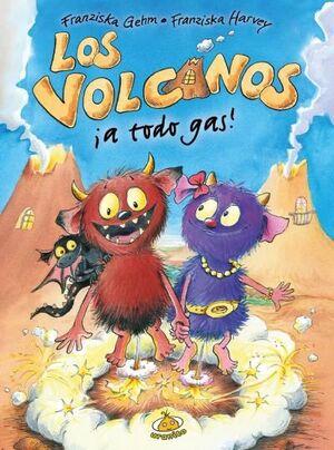 ¡LOS VOLCANOS A TODO GAS!