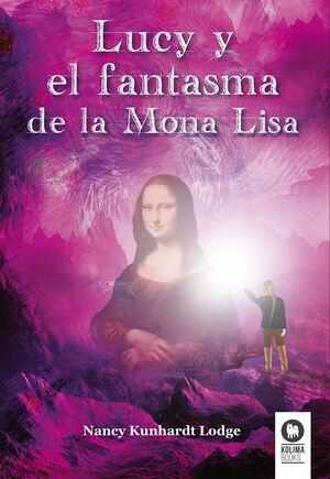 LUCY Y EL FANTASMA DE LA MONA LISA