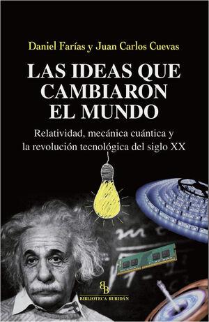 IDEAS QUE CAMBIARON EL MUNDO, LAS