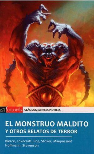 MONSTRUO MALDITO, EL. Y OTROS RELATOS DE TERROR