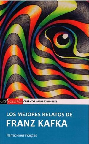 MEJORES RELATOS DE FRANZ KAFKA, LOS (COLOFÓN)