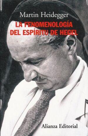 FENOMENOLOGÍA DEL ESPÍRITU DE HEGEL, LA