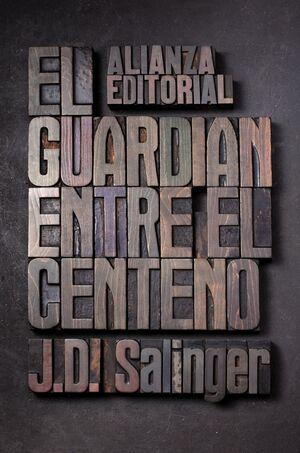 GUARDIÁN ENTRE EL CENTENO, EL