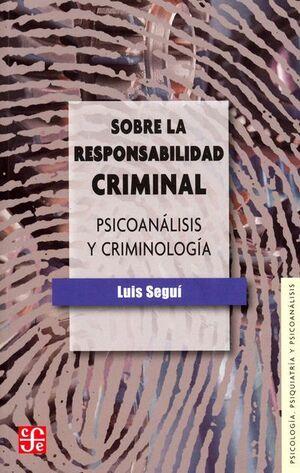 SOBRE LA RESPONSABILIDAD CRIMINAL
