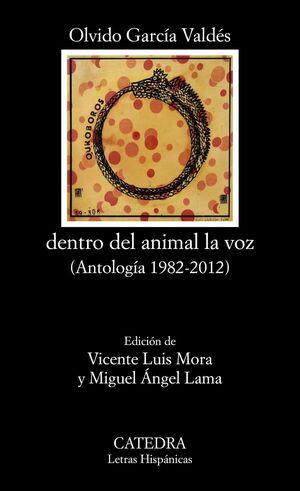 DENTRO DEL ANIMAL LA VOZ