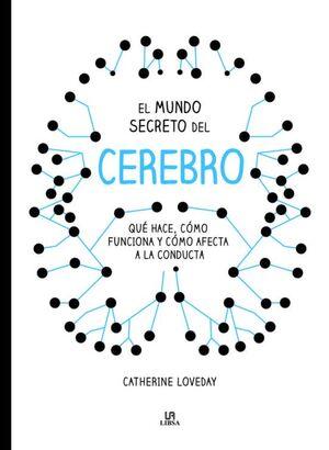 MUNDO SECRETO DEL CEREBRO